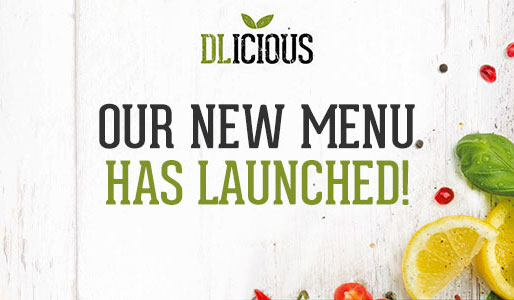 Dlicious new menu